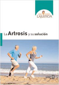 ana_maria_lajusticia_artrosis_y_su_solucion.jpg