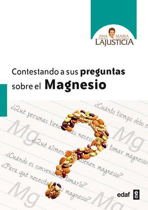 ana-maria-lajusticia-contestando-a-sus-preguntas-sobre-el-magnesio.jpg